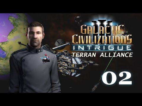 Galactic Civilizations III: Intrigue - Let's Play // Terran Alliance - Episode #2 [Forward Settle]