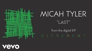 Baixar Micah Tyler - Last (Audio)