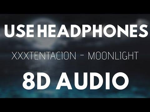 XXXTENTACION - MOONLIGHT (8D AUDIO) |
