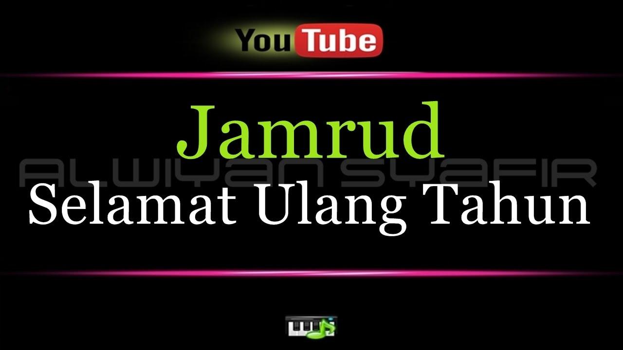 Karaoke Jamrud - Selamat Ulang Tahun - YouTube