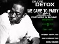 watch he video of WE CAME TO PARTY - Dr. Dre Ft. Jay-Z Intro. Partners In Rhyme DETOX 2011 [DOWNLOAD LINK]