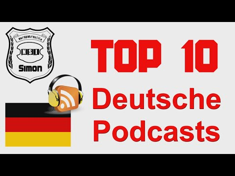 Top10 - Deutsche Podcasts