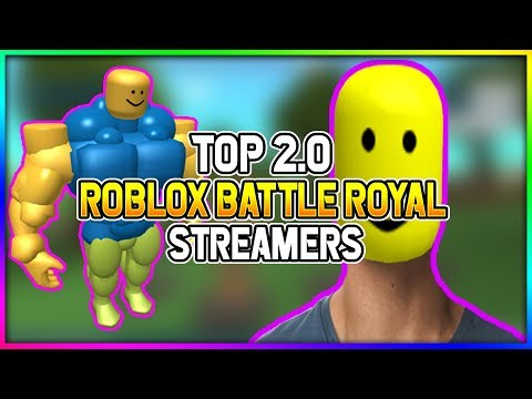 TOP 2.0 ROBLOX BATTLE ROYAL STREAMERS!!    AMAZING GIVEAWAYS!!!!!!!