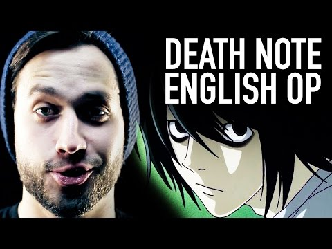 "Death Note Opening 1, ""The World"" ENGLISH COVER VERSION"