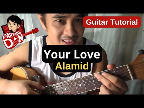 Guitar tutorial: Your Love Chords for beginners (Alamid OPM Band)