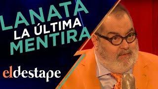 Lanata, la última mentira | El Destape con Roberto Navarro