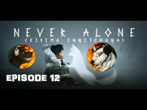 TSS: Never Alone (Kisima Ingitchuna) (Ep 12) - We're back!  