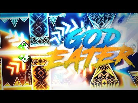 God Eater By Knobbelboy 100% Completado || Geometry Dash 2.1 (Con Start pos!)