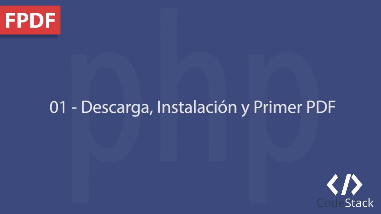 01 - Descarga, Instalación y Primer PDF [FPDF - PHP 7]