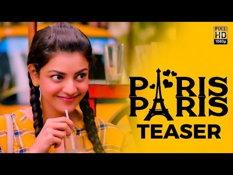 Paris Paris - Official Movie Teaser | Kajal Aggarwal | Review & Reaction