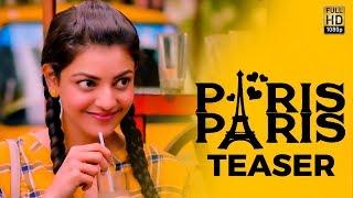 Paris Paris - Official Movie Teaser   Kajal Aggarwal   Review & Reaction