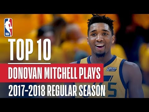 Donovan Mitchell's Top 10 Plays of the 2017-2018 NBA Regular Season