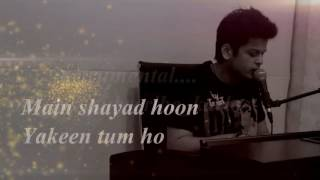 Jahaan Tum ho Lyrics Video Shrey Singhal