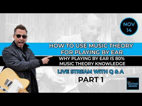 How To Use Music Theory For Playing By Ear - Part 1 - Live Lesson + Q&A