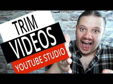 How To Trim YouTube Videos Online with NEW YouTube Studio in 2019