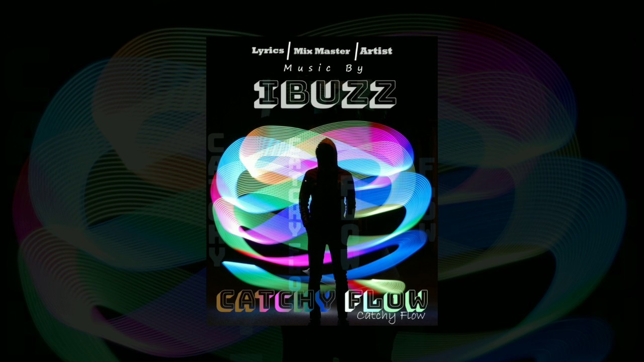 Download IBUZZ - CATCHY FLOW - (PROD BY.IBUZZ) (LYRICAL VIDEO) | HINDI RAP SONG