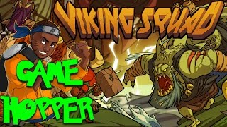 Game Hopper: Viking Squad - First Look