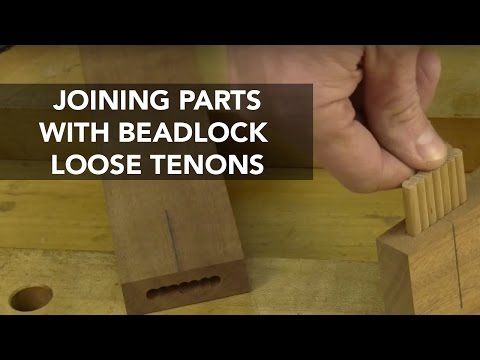 Assemble Projects with BeadLock Loose Tenons