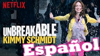 Unbreakable Kimmy Schmidt En Español - Opinion