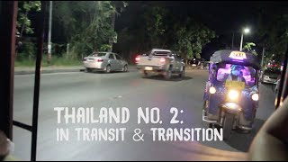 Thailand No. 2: In Transit & Transition