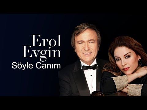 Erol Evgin \u0026 Aşkın Nur Yengi - Söyle Canım ( Video Klip )