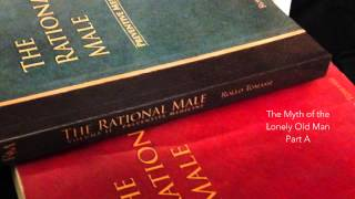 The Myth of the Lonely Old Man Part A The Rational Male by Rollo Tomassi HD 1080p