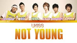 U-KISS  (유키스) - NOT YOUNG (어리지 않아) (color coded HAN/ROM/ENG lyrics)