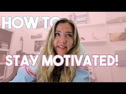 6 WAYS TO STAY MOTIVATED DURING QUARANTINE!