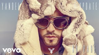 Yandel - No Pare (Audio)