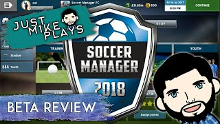 Soccer Manager 2018 Beta Gameplay Review