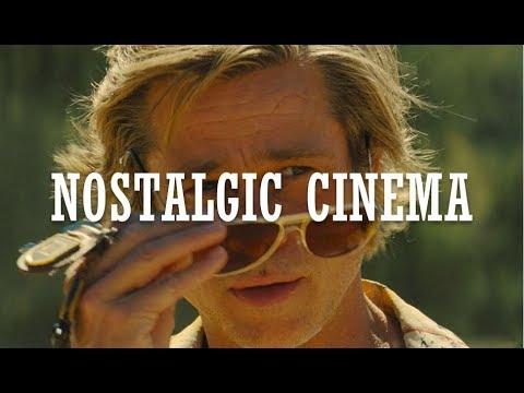 2019- Cinema Of Nostalgia