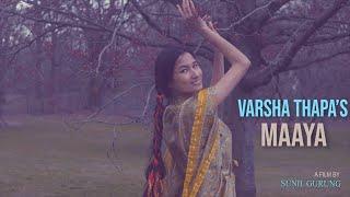 Varsha Thapa - Maaya (Official Video)