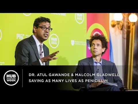 Saving As Many Lives As Penicillin - Dr. Atul Gawande & Malcolm Gladwell