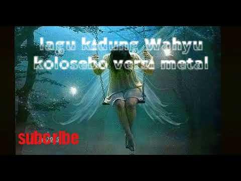 lagu kidung Wahyu kolosebo versi metal mantap