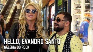 Hello Evandro Santo