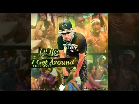 Lil Roc - I Get Around [2Pac Freestyle] (ft. Sneaky) w/ FREE DOWNLOAD