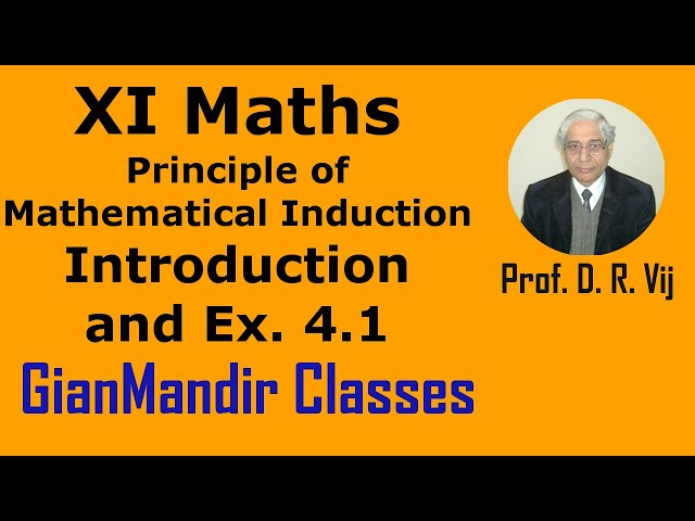 XI Mathematics - Principle of Mathematical Induction - Introduction and Exer. 4.1 by Divya Ma'am