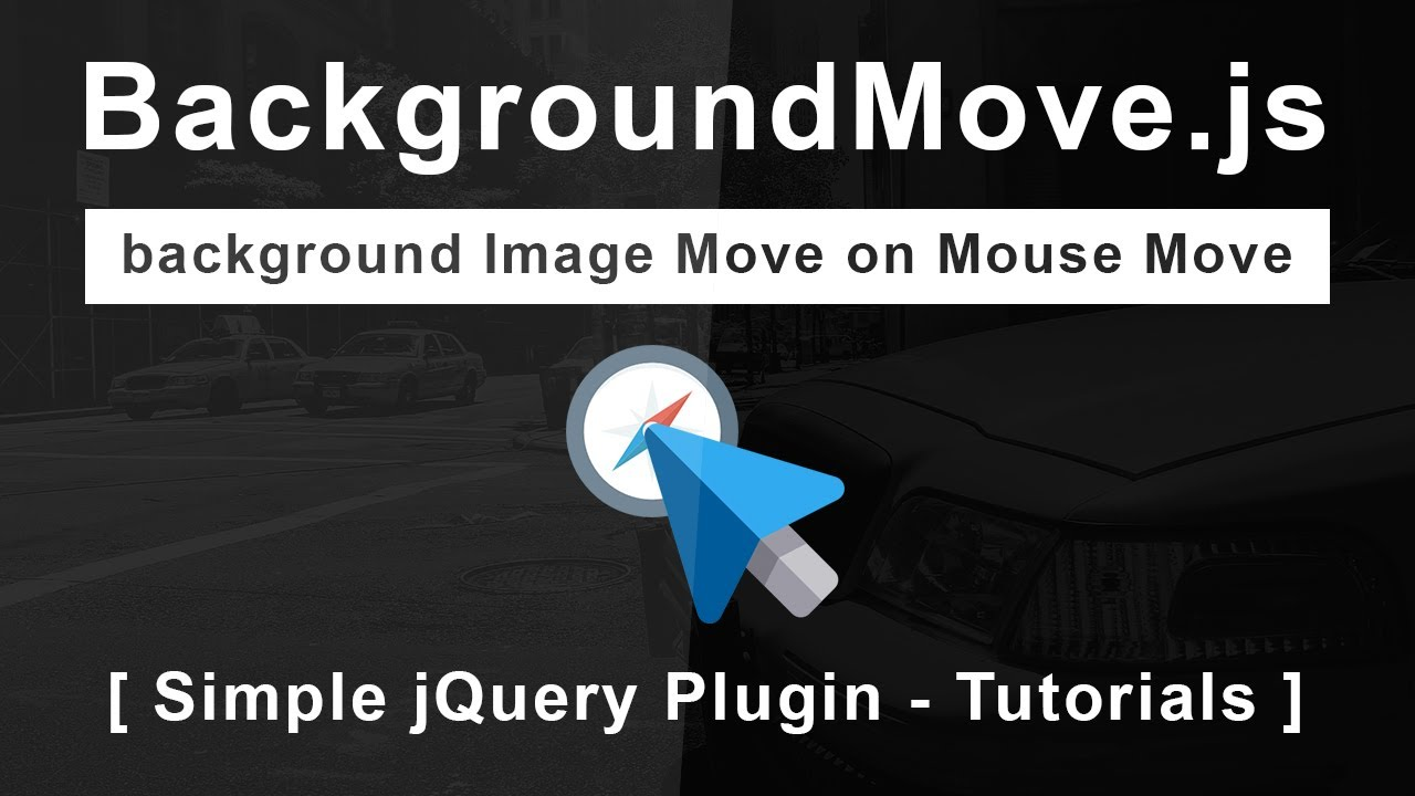 background Image Move on Mouse Move - BackgroundMove js - Simple jQuery  Plugin - Tutorials