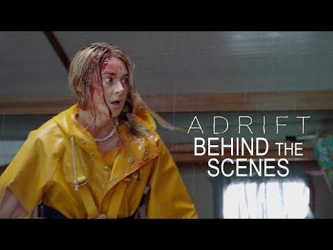 'Adrift' Behind The Scenes