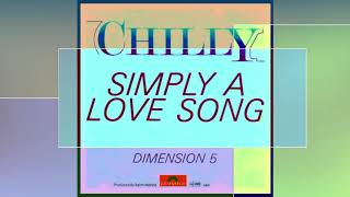Chilly Simply A Love Song 1981 2018 Remastered