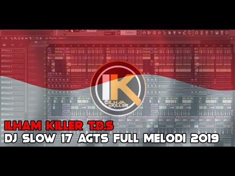 DJ SLOWBEAT REMIX 17 AGUSTUS ✔ FULL MELODI TERBARU 2019 || By Ilham Killer