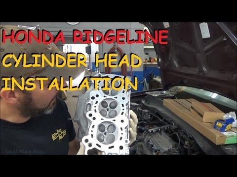 Honda Ridgeline - Cylinder Head Installation
