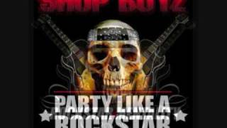 Shop Boyz feat. Young Buck and Lil John-Party like a Rockstar