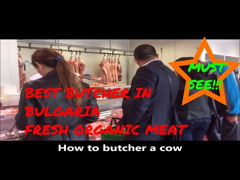 Best Butcher in Bulgaria 2018  - Fresh Organic Meat Cut to Order ( BEEF MARKET SHOP in PLOVDIV)
