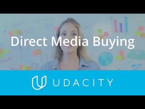Direct Media Buying | Customer Acquisition | App Marketing | Udacity