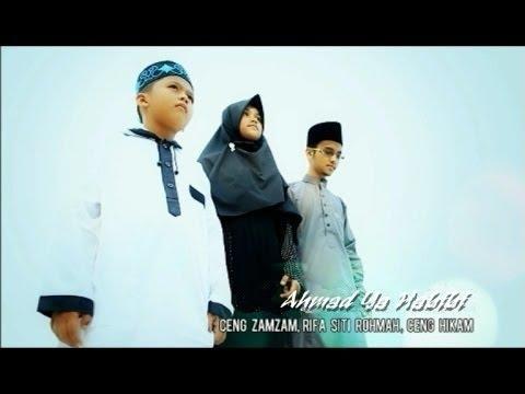 Ahmad Ya Habibi.Ceng Zam-Zam & Ceng Hikam.(Official Video #Cilengkrang