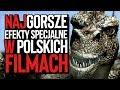 Najgorsze efekty specjalne z polskich filmów