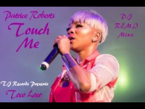 Patrice Roberts - Touch Me 2019 SOCA