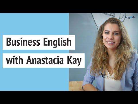 Business English With Anastacia Kay