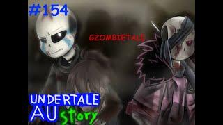+13 UnderTale AU story Re GZombieTale AU เนื้อเรื่องเก่าเล่าใหม่ #154 byMe